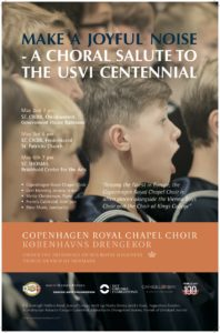 Concert poster: Make A Joyful Noise - A Choral Salute to the USVI Centennial 2017 - Click to view a larger version of the poster